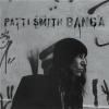 "Patti Smith – ""Banga"""