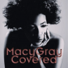"Macy Gray ""Covered"""
