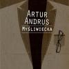 "14. ""Myśliwiecka"" Artur Andrus (Mystic Production)"