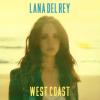 """Lana Del Rey na okładce nowego singla """"West Coast"""""""