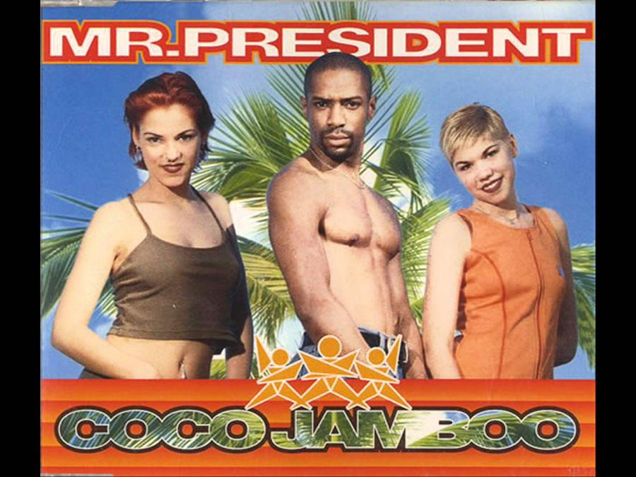 "Mr. President – ""Coco Jambo"""